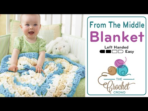 Youtube Crocheting Baby Blanket : How to Crochet A Baby Blanket: From the Middle Left Handed - YouTube