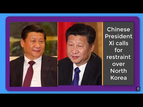 Chinese President Xi calls for restraint over North Korea|| Donal Trump