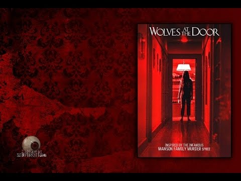 Wolves at the Door. (Trailer 2017).