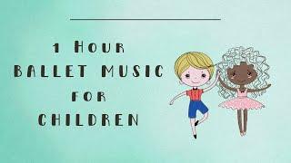 Ballet Piano Music | Ballet Music for Children to Dance to | Full Ballet Class for Kids