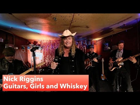 Nick Riggins - Guitars, Girls, and Whiskey (Official Music Video)