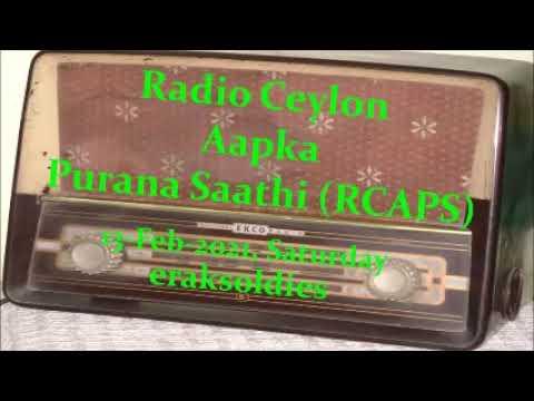 Radio Ceylon 13-02-2021~Saturday Morning~04 Purani Filmon Ka Sangeet -