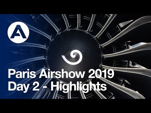 Paris Airshow 2019: Day 2 - Highlights