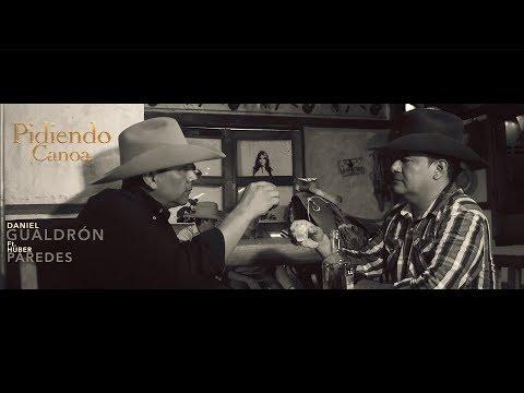 Pidiendo Canoa - Daniel Gualdrón ft  Huber Paredes