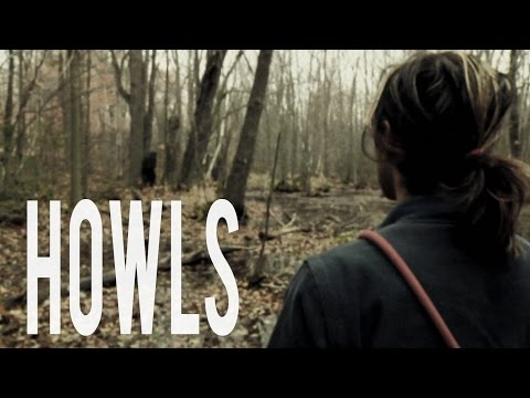 HOWLS - Sasquatch Bigfoot Film