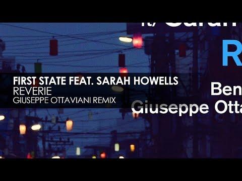 First State featuring Sarah Howells - Reverie (Giuseppe Ottaviani Remix)