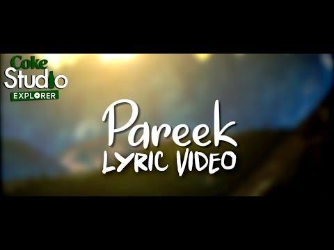Pareek, Ariana and Amrina, Coke Studio Explorer 2018 Lyrics
