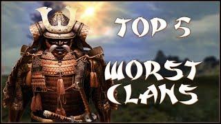 TOP 5 WORST CLANS - Total War: Shogun 2!