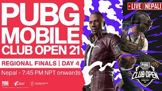 [Nepali] PMCO Nepal Regional Finals Day 4  | Spring Split | PUBG MOBILE Club Open 2021
