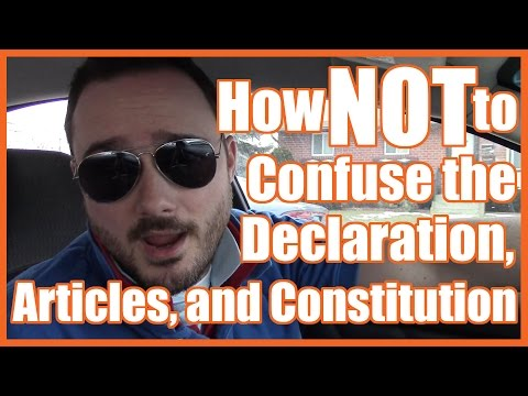 How NOT to Confuse the Declaration, Articles, and Constitution - @MrBettsClass