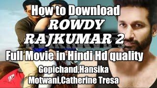 Full movie rowdy rajkumar hindi 2 Rowdy Rajkumar