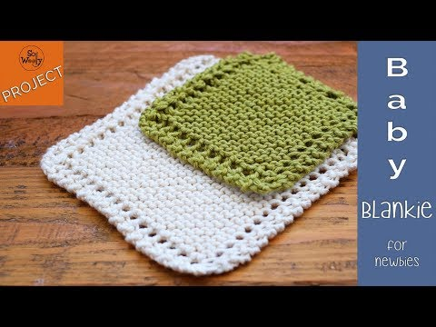 How to knit a Baby Blanket for Beginners, step by step - So Woolly