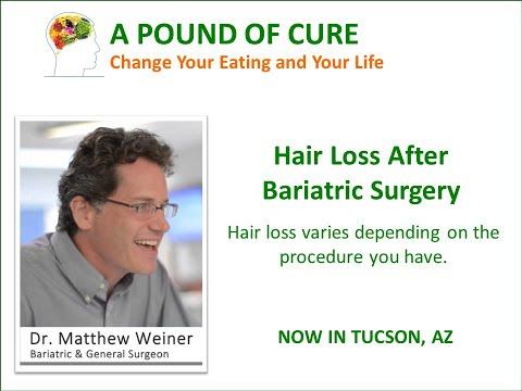 Hair Loss After Bariatric Surgery Why am I losing my hair?