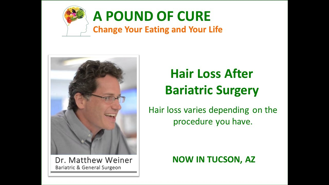 Hair Loss After Bariatric Surgery