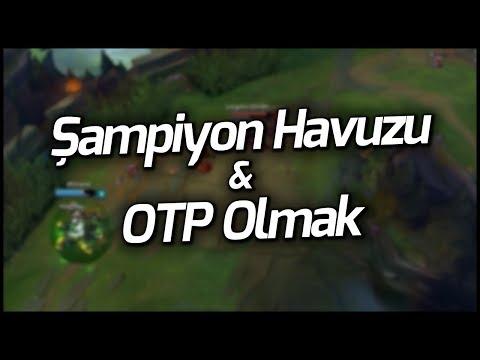 LoL | Şampiyon Havuzu & OTP Olmak