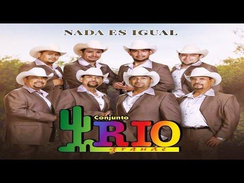 Conjunto Rio Grande - Ahora Sin Ti