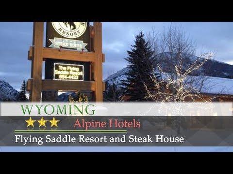 Flying Saddle Resort and Steak House - Alpine Hotels, Wyoming