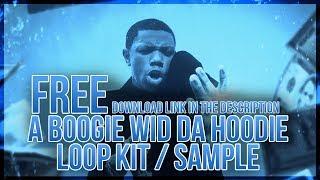 "[FREE] A Boogie Wit Da Hoodie ""HoodieSZN"" Type Loop Pack/Kit 2019 | Hoodie Szn Type Loop Pack/Kit"