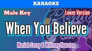 When you believe by mariah carey & whitney houston (karaoke : male key lower version)
