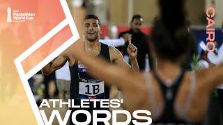 UIPM 2020 Pentathlon World Cup, Cairo – Athletes' Words