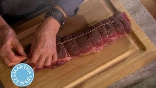 Tying Beef Tenderloin⎢martha Stewart's Cooking School