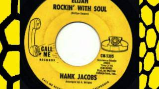 HANK JACOBS - ELIJAH ROCKIN