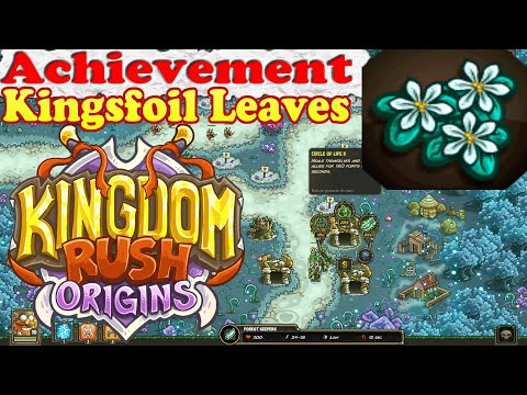 Kingdom Rush Origins - Achievement Kingsfoil Leaves - Give regeneration 25 times to the same soldier |
