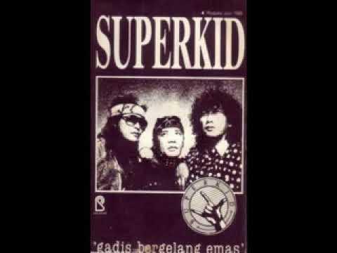 SUPER KID album  GADIS BERGELANG EMAS