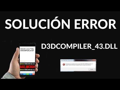 """Solución al Error """"No Puede Iniciarse Porque Falta d3dcompiler_43.dll"""""""