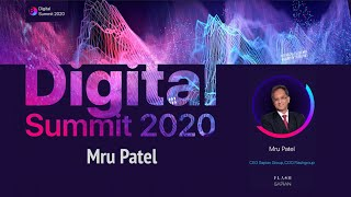 Digital Summit 2020 Day 4.2 Broadcast of the speech by Mru Patel (CEO Sapian Group, COO Flashgroup)