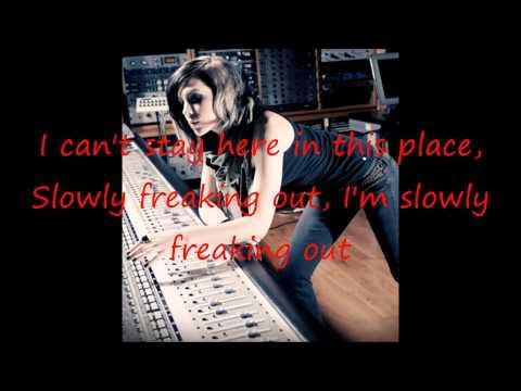 Slowly Freaking Out - Skylar Grey Lyrics