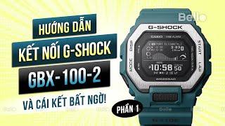 Chỉnh giờ G-Shock GBX-100-2DR, hướng dẫn kết nối với điện thoại - Phần 1
