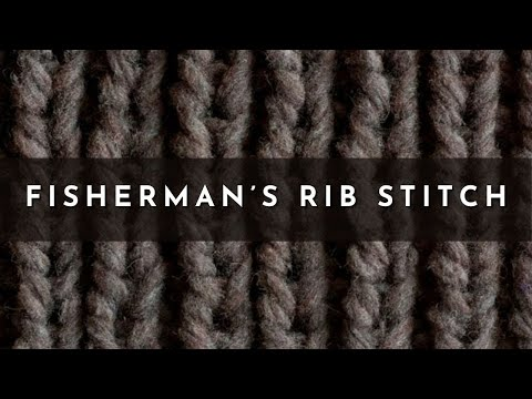 1d4e7aa09118 How to Knit the Fisherman s Rib Stitch  English Style  - YouTube