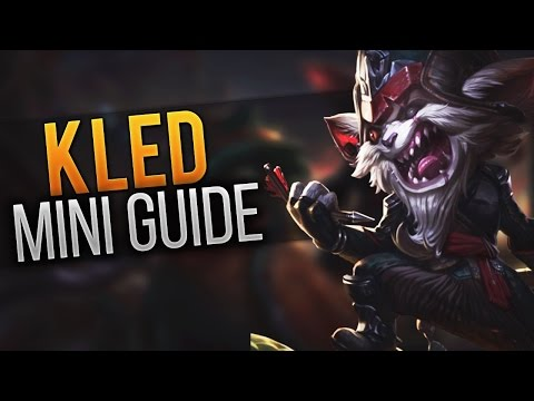 Kled Mini Guide #8 [Guide] [League of Legends] [Deutsch / German]