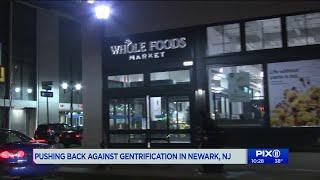 Pushing back against gentrification in Newark