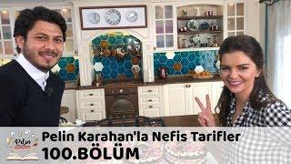 Pelin Karahan'la Nefis Tarifler 100.Bölüm | 2 Şubat 2018