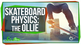 Skateboarding Science: Master the Ollie!