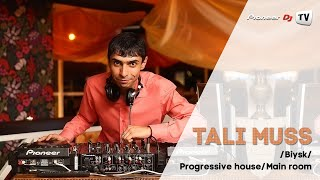Tali Muss /Biysk/ (Progressive house/Main room) ► Guest Mix @ Pioneer DJ TV
