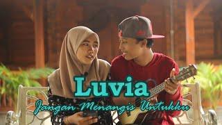 Download Luvia Band - Jangan Menangis Untukku (Cover by Dimas Gepenk ft Meydep)