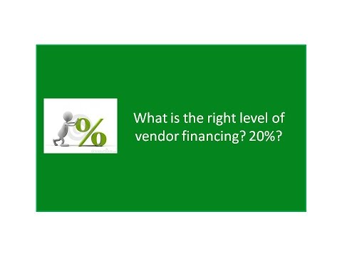 The right level of vendor financing when buying a business? 20%? How to Buy a Business