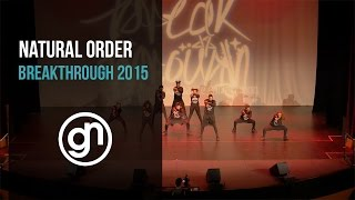 Natural Order | Breakthrough 2015 [Official 4K]