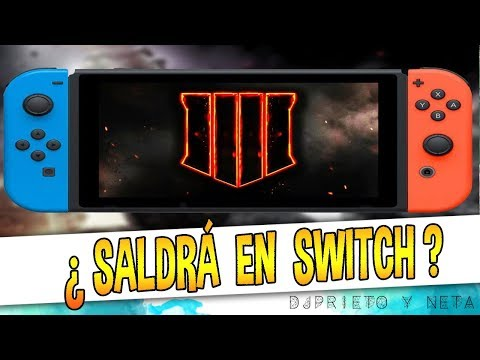 TREYARCH HABLA CLARO | ¿Call of Duty: Black Ops 4 LLEGARÁ A ... Nintendo Switch?