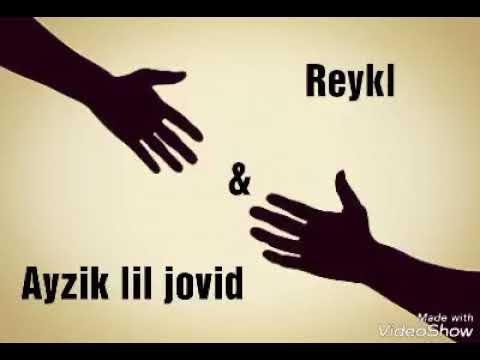 REYKL ft ayzik --Ма ба дардт рахгумм