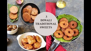 DIWALI TRADITIONAL SWEETS | 3 TRADITIONAL DIWALI SWEET RECIPES