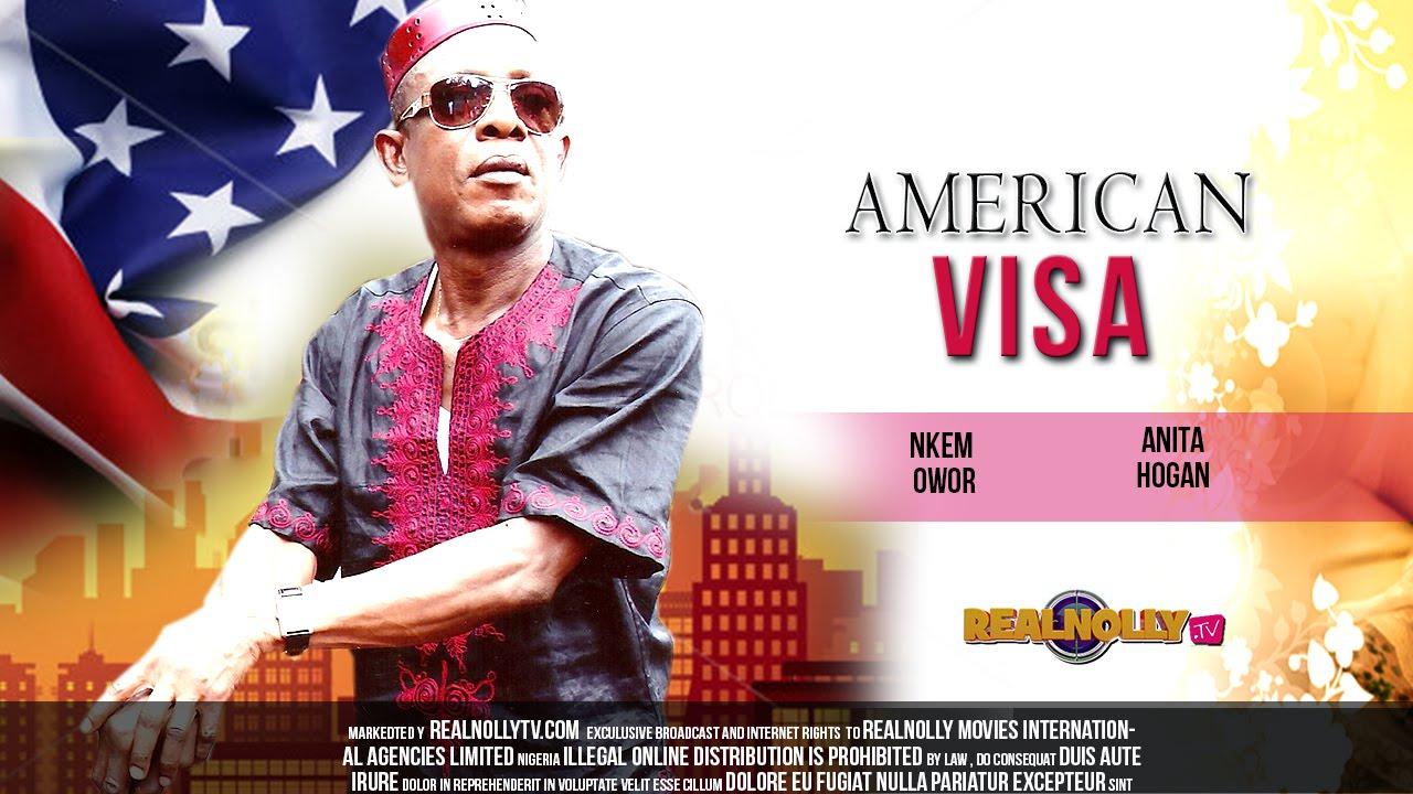 Nigerian Nollywood Movies - American Visa 1