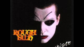 Watch Rough Silk Mephisto video