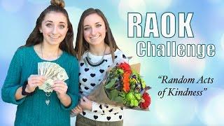 RAOK Challenge | Random Acts of Kindness | #ShareGoodness