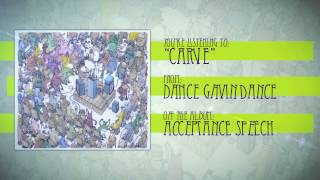 Watch Dance Gavin Dance Carve video