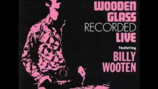 The Wooden Glass feat Billy Wooten - Day Dreaming