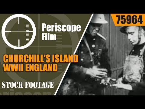 CHURCHILL'S ISLAND   WWII ENGLAND DURING THE BLITZ PROPAGANDA FILM 75964